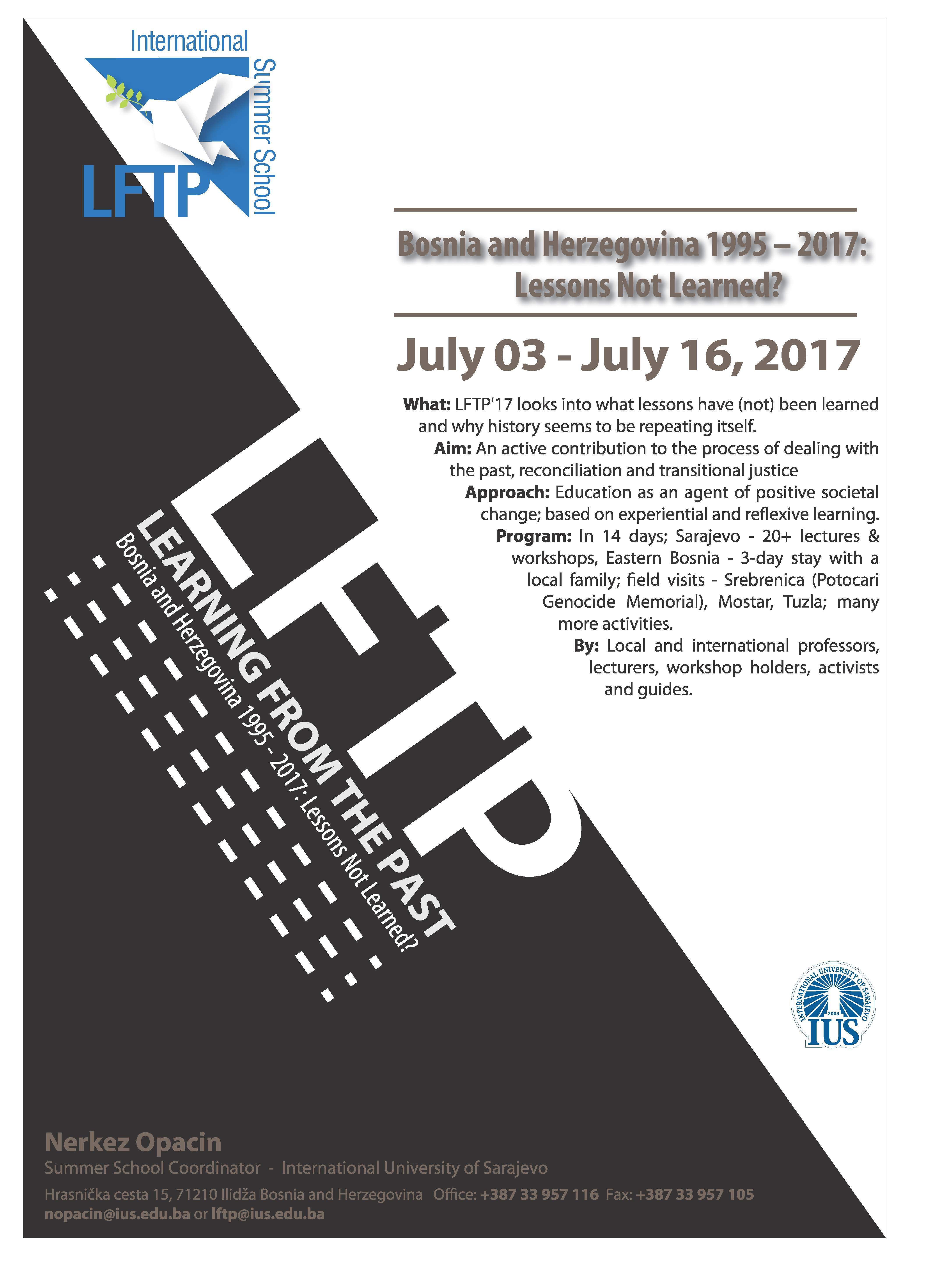 """The 4th international summer school """"Learning from the past – Bosnia and Herzegovina 1995 – 2017: Lessons Not Learned?"""" Sarajevo-Mostar-Srebrenica-Klotjevac"""